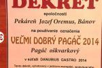 VEĽMI DOBRÝ PAGÁČ 2014 - Pagáč oškvarkový CECH pekárov a cukrárov RZS a Slovenský zväz pekárov, DANUBIUS GASTRO 2014