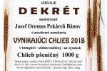 VYNIKAJÚCI CHLIEB 2018 - Chlieb pšeničný 1000g, Cech RZS a Rada pekárov a cukrárov Slovenska, Pezinok 2018